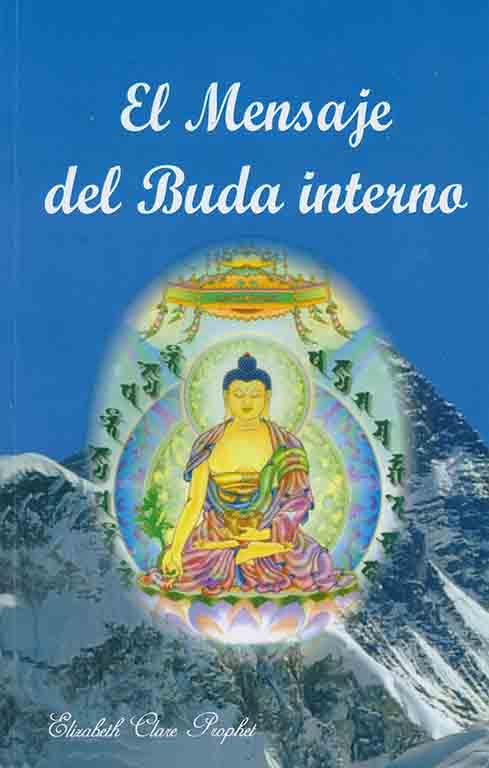 El Mensaje del Buda Interno